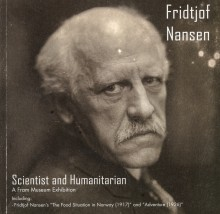 Fridtjof Nansen - scientist and humanitarian